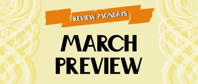 150202 Review Mondays Featured Image March